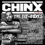 DJ Leon Smith - Chinx: The YaY-Mixes [MIXTAPE] Cover Art