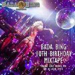 DJ Leon Smith - BADA BING 10TH BIRTHDAY MIXTAPE - BONUS ONLINE MIX Cover Art