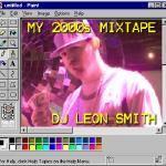 DJ Leon Smith - My 2000s Mixtape Cover Art