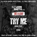 DJ Leon Smith - Try Me [DJ LS ILL TRILL MEGAMIX] Cover Art