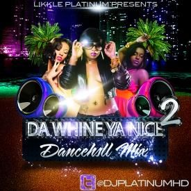 Fucking Problem (Dj Likkle Platinum Remix) (Da Whine Ya Nice Vol.2)