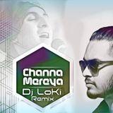 Dj Loki - Channa Mereya (Remix By DJ Lo-Ki) Cover Art