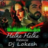 Dj Loki - Halka Halka Remix (Dj Lo-Kesh) Cover Art