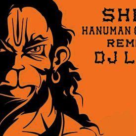 Shri Hanuman Chalisa Remix (Dj Loki)