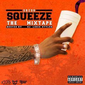 Squeezed Up (Remix) (Feat. Fetty Wap & Monty)
