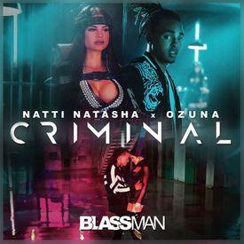 Natti Natasha & Ozuna - Criminal [DJ Bla$$man] 2017!