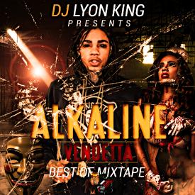 BEST OF ALKALINE VENDETTA - DJ LYON KING 2016