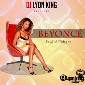 BEST OF BEYONCÉ - DJ LYON KING 2016