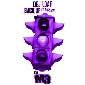 Dej Loaf ft. Big Sean - Back Up Off Me (S&C)