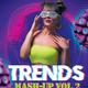 TRENDS MASH-UP VOL.2 DJ MARCUSVADO