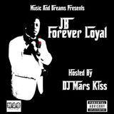 DJ Mars Kiss - Forever Loyal Cover Art
