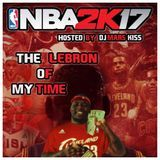 DJ Mars Kiss - The LeBron of My Time Cover Art