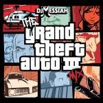 Dj Messiah - The GTA 3 Mix #MessiahsMiniMix3 Cover Art