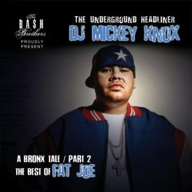 DJ Mickey Knox - The Best of Fat Joe (2005) Cover Art