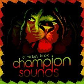 DJ Mickey Knox - Champion Sounds Cover Art