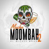 DJ Mickey Knox - Mucho Moombah Vol 2 Cover Art