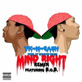 Mind Right (Remix)(Feat. B.o.B)