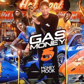Gas Money 5 Hosted By DJ Money Mook