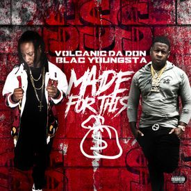 Made For This Ft. Blac Youngsta