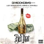 DJ MoonDawg - Bet That (Dirty) Cover Art