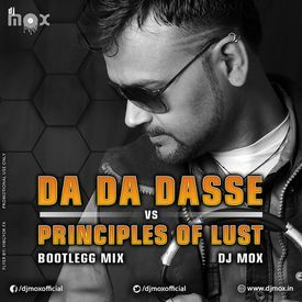 DA DA DASSE Vs PRINCIPLES OF LUST (BOOTLEGG MIX)