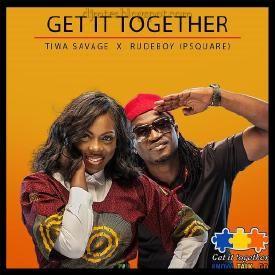 Tiwa Savage Ft.Paul P-Square - Get It Together | DJ Mtes