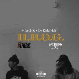 DJ MuziSean - Da Kidd Half - HBOG (Prod. Mike 24K) Cover Art