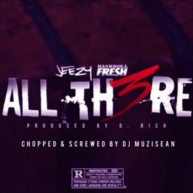 Jeezy - All There (Ft Bankroll Fresh) (Chopped & Screwed By Dj MuziSean)
