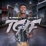 DJ MuziSean - 1K Phew - T.G.I.F. (Prod. By 2-17) Cover Art
