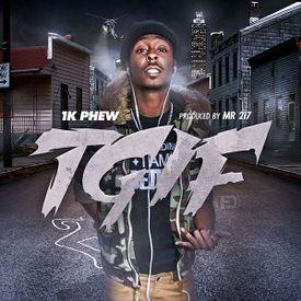 1K Phew - T.G.I.F. (Prod. By 2-17)