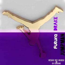 Future - Jumpman (Feat. Drake) (Chopped & Screwed By DJ MuziSean)