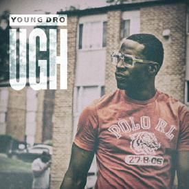 Young Dro - Ugh (Dirty)