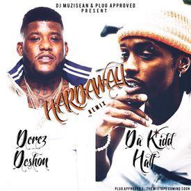 Derez De'Shon - Hardaway (Feat. Da Kidd Half) (Remix) (Dirty)