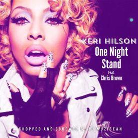 Keri Hilson - One Night Stand (Chopped & Screwed By Dj MuziSean)