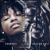 DJ MuziSean - SahBabii - Pull Up Wit Ah Stick (Feat. Da Kidd Half, & Loso Loaded) Cover Art