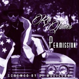 Ro James - Permission (Dirty) (Screwed by Dj MuziSean)