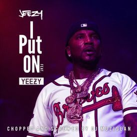Young Jeezy - I Put On (Ft. Kanye West) (Chopped & Screwed By Dj MuziSean)