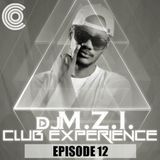 DJ M.Z.I - Club Experience Episode 12 Cover Art