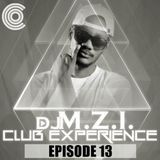 DJ M.Z.I - Club Experience Episode 13 Cover Art