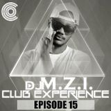 DJ M.Z.I - Club Experience Episode 15 Cover Art