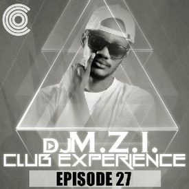 Club Experience Episode 27