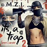 DJ M.Z.I - It's A Trap 2 Cover Art