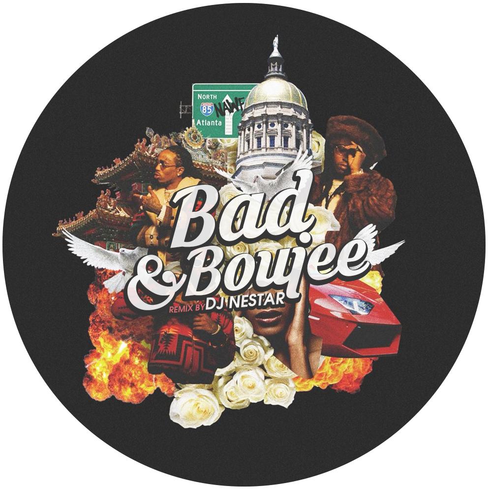 Bad and Boujee (Remix by DJ Nestar) by Migos ft Lil Uzi Vert (Remix