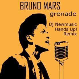 Grenade (Dj Newmusic Hands Up Remix)