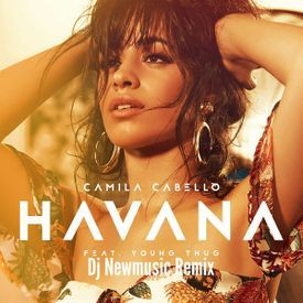 Havana (Dj Newmusic Remix)