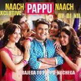 DJ NIL - DJ  BAJEGA  TO  PAPPU  NACHEGA BY DJ  NIL Cover Art