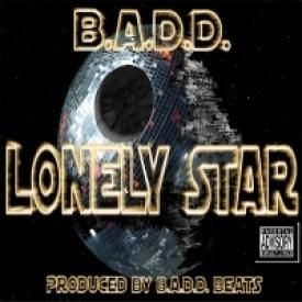 Lonely Star - B.A.D.D. (Produced by B.A.D.D. Beats)