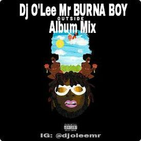 Burna Boy Album Mix (OUTSIDE)
