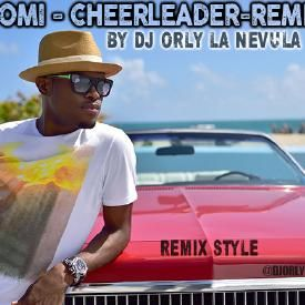 OMI Cheerleader Remix By Dj Orly La Nevula