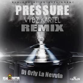 VYBZ KARTEL - PRESSURE-REMIX BY DJ ORLY LA NEVULA